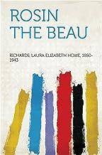 Rosin the Beau