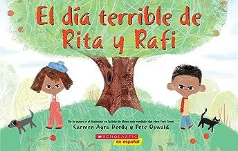 El día terrible de Rita y Rafi (Rita and Ralph's Rotten Day) (Spanish Edition)