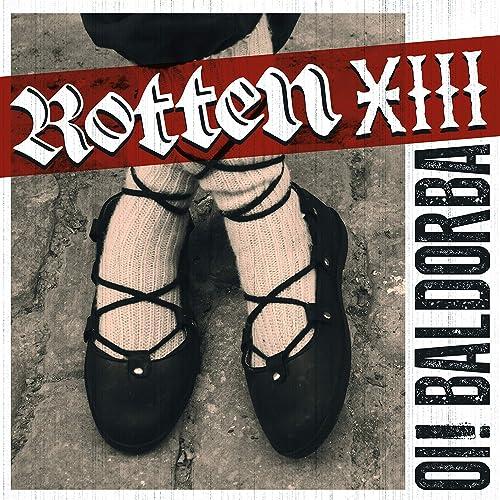El Blues De Aranjuez [Explicit] de Rotten XIII and Rotten ...