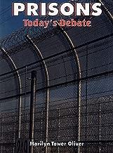 Prisons: Today's Debate (Issues in Focus)