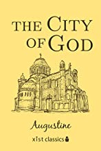The City of God (Xist Classics) (English Edition)
