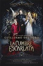 La cumbre escarlata (Spanish Edition)