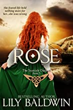 Rose: A Scottish Outlaw (Highland Outlaws Book 5)