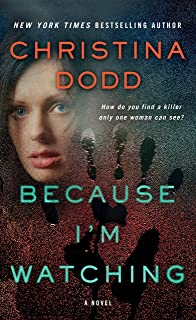 Because I'm Watching: A Novel (The Virtue Falls Series, 3)
