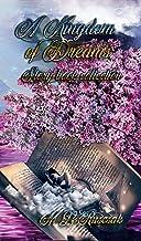 A Kingdom of Dreams (English Edition)