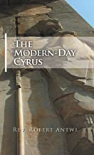 The Modern-Day Cyrus