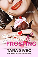Futures and Frosting (Chocolate Lovers #2) Kindle Edition