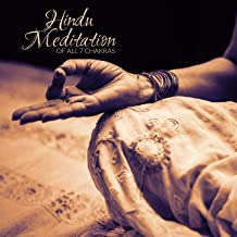 Hindu Meditation of All 7 Chakras – Healing and Balancing Chakras, Prana Awakening, Kundalini Activation, Pranayama Breath...