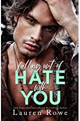 Falling Out of Hate with You (The Hate-Love Duet Book 1) Kindle Edition