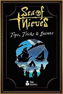 Sea of Thieves Tips, Tricks & Secrets