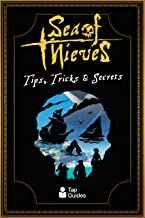 Sea of Thieves Tips, Tricks & Secrets