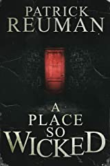 A Place So Wicked Kindle Edition