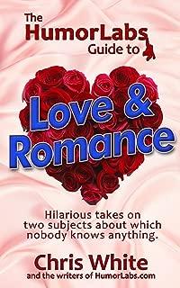 The HumorLabs Guide to Love & Romance: Jokes! Humor! Comedy!