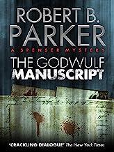 The Godwulf Manuscript (A Spenser Mystery) (The Spenser Series Book 1)