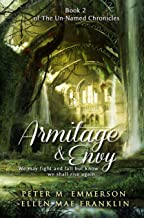 Armitage and Envy (The Un-Named Chronicles Book 2)
