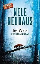 Im Wald: Kriminalroman (Ein Bodenstein-Kirchhoff-Krimi, Band 8) by ...