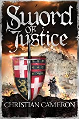 Sword of Justice: An epic medieval adventure from the master of historical fiction (Chivalry) Kindle Edition