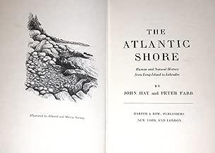 The Atlantic Shore: Human and Natural History from Long Island to Labrador