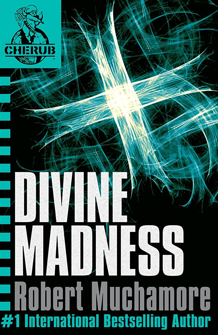 座標亡命性差別Divine Madness: Book 5 (CHERUB Series) (English Edition)