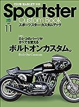 Sportster Custom Book(スポーツスターカスタムブック) Vol.11[雑誌]