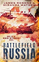 Battlefield Russia: Book Five of the Red Storm Series