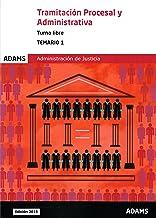 Temario 1 Tramitación Procesal y Administrativa, turno libre (Temario Tramitación Procesal y Administrativa, turno libre (obra completa))