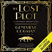 The Lost Plot: The Invisible Library, Book 4