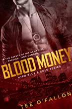 Blood Money (NYPD Blue & Gold Book 2)