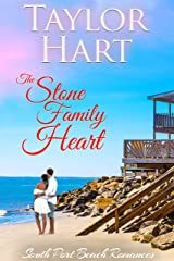 The Stone Family Heart: Women's Fiction with a lot of Romance (South Port Beach Romances Book 2) Kindle Edition