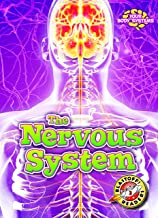 The Nervous System (Your Body Systems: Blastoff! Readers, Level 3) (Blastoff! Readers, Level 3: Your Body Systems)