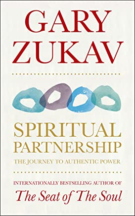 Spiritual Partnership: The Journey To Authentic Power