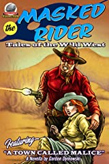 The Masked Rider Tales of the Wild West Volume Three (The Masked Rider-Tales of the Wild West Book 3) Kindle Edition
