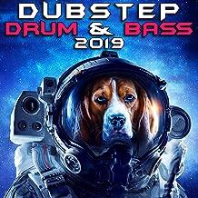 Dubstep Drum & Bass 2019 [Explicit]
