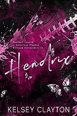 Hendrix: A Second Chance Romance Kindle Edition