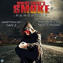 Where There's Smoke: Panopolis, Book 1