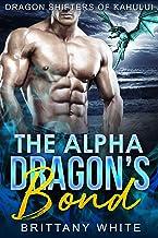 The Alpha Dragon's Bond (Dragon Shifters of Kahului Book 3)