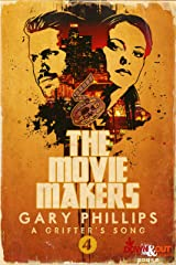 The Movie Makers (A Grifter's Song Book 4) Kindle Edition