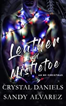 Leather and Mistletoe: An MC Christmas Novella