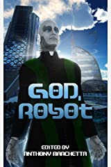 God, Robot Kindle Edition