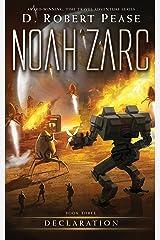 Noah Zarc: Declaration (Book 3): A YA Time Travel Adventure Kindle Edition