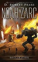 Noah Zarc: Declaration (Book 3): A YA Time Travel Adventure