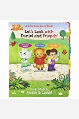 Let's Look with Daniel and Friends! A Very Busy Board Book to Look, Match Search & Laugh! (Daniel Tiger's Neighborhood) Board book