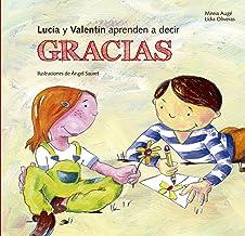 Lucia y Valentín aprenden a decir gracias (Buenas Maneras) (Spanish Edition)