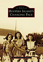Hoopers Island's Changing Face (Images of America)