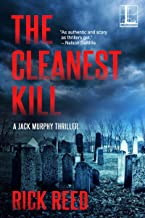 The Cleanest Kill (A Jack Murphy Thriller Book 8)