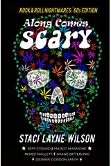 Rock & Roll Nightmares: Along Comes Scary: '60s Edition Short Stories Kindle Edition
