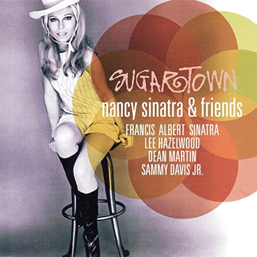 Sugartown (Nancy Sinatra & Friends)