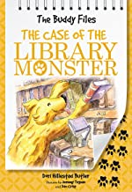 The Case of the Library Monster (The Buddy Files Book 5)