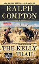Ralph Compton The Kelly Trail (The Trail Drive Series)