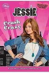 Jessie: Crush Crazy (Jessie Junior Novel Book 3) Kindle Edition